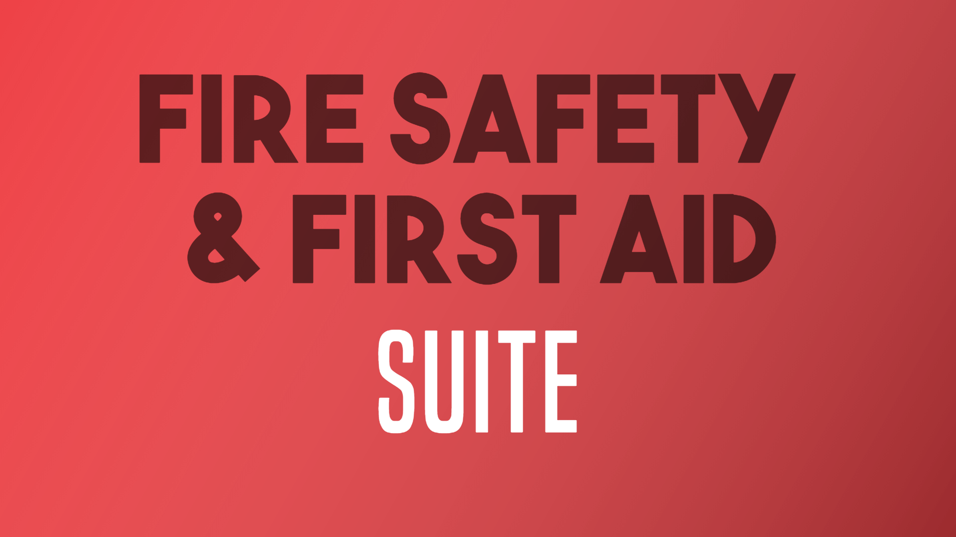 fire safety & first aid